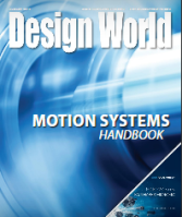 Design World - August 2019 Special Edition: Motion Systems Handbook